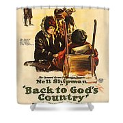 Back To God's Country 1919 Shower Curtain