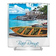 Baie Rouge Poster Shower Curtain