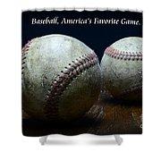 Baseball Americas Favorite Game Shower Curtain