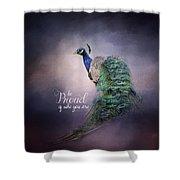 Be Proud - Peacock Art Shower Curtain