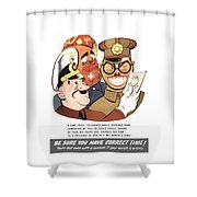 Be Sure You Have Correct Time Propaganda Shower Curtain
