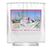 Beach Recliner Poster Shower Curtain