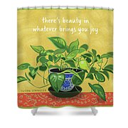 Beauty In Joy Shower Curtain