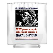 Become A Naval Officer Shower Curtain