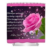 Behold You Are Beautiful Shower Curtain