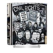 Belfast Mural - Civil Rights - Ireland Shower Curtain