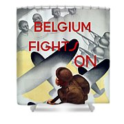Belgium Fights On - Ww2 Shower Curtain
