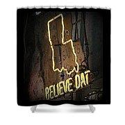 Believe Dat Shower Curtain