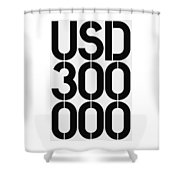 Big Money Usd 300 000 Shower Curtain