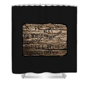 Big Whiskey Fire Arm Sign Shower Curtain