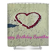Birthday Card For Sweethearts Shower Curtain
