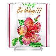 Birthday Hibiscus Shower Curtain
