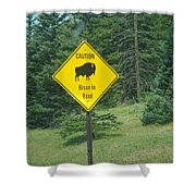 Bison Sign Shower Curtain