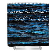 Blue Water With Inspirational Text Shower Curtain