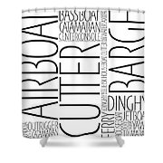 Boat Word Art Shower Curtain