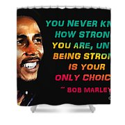 Bob Marley Quote Shower Curtain