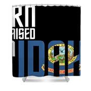 Born And Raised In Idaho Birthday Gift Nice Design Shower Curtain