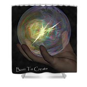 Born To Create - View With Or Without Red-cyan 3d Glasses Shower Curtain