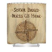 Brigid's Cross Blessing Woodburned Plaque Shower Curtain