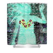 Bring Love To The Universe Shower Curtain