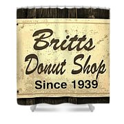 Britt's Donut Shop Sign 3 Shower Curtain