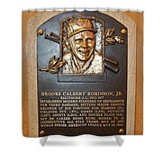 Brooks Robinson Hall Of Fame Plaque Shower Curtain