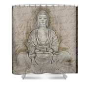Buddha In The End Quote Shower Curtain