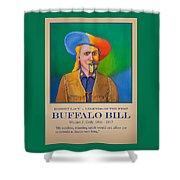 Buffalo Bill Poster Shower Curtain