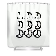 Build Up Peace Ll Shower Curtain