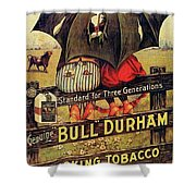 Bull Durham Smoking Tobacco Shower Curtain