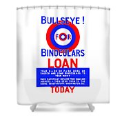 Bullseye For Binoculars Shower Curtain