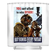 Buy Bonds Every Payday Shower Curtain by War Is Hell Store