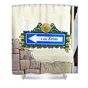 Calle Zetas Sign, Cusco, Peru Shower Curtain