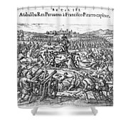 Capture Of Atahualpa, 1532 Shower Curtain