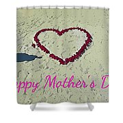 Card For Mothers Day Shower Curtain