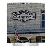 Carpenter Farm Supply Co Sign Shower Curtain
