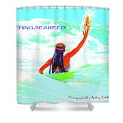 Catching Seaweed Shower Curtain