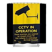 Cctv Warning Sign Shower Curtain