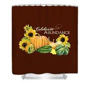 Celebrate Abundance - Harvest Fall Pumpkins Squash N Sunflowers Shower Curtain