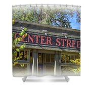 Center Street Cafe Sign Shower Curtain