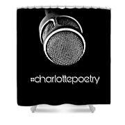 #charlottepoetry Photo Poster Art Shower Curtain