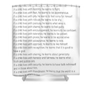 Children Learn What They Live #minimalism 2 Shower Curtain