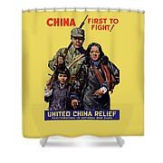 China - First To Fight - Ww2 Shower Curtain