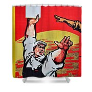 Chinese Communist Party Workers Proletariat Propaganda Poster Shower Curtain