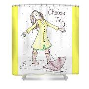Choose Joy Woman Shower Curtain