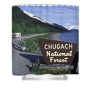 Chugach National Forest Sign And Scenic Shower Curtain