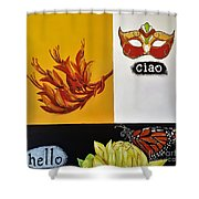 Ciao Means Hello Shower Curtain