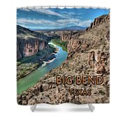 Cliff View Of Big Bend Texas National Park And Rio Grande Text Big Bend Texas Shower Curtain