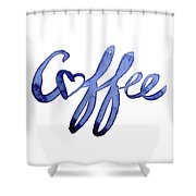 Coffee Love Typography Shower Curtain