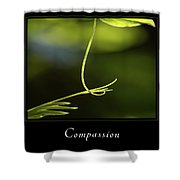 Compassion 2 Shower Curtain